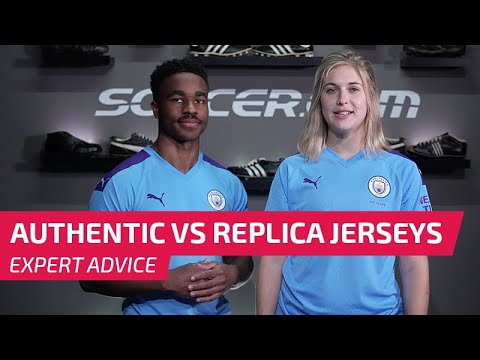 Authentic vs Replica Soccer Jerseys - Key Differences Explained | 2019-20 Edition