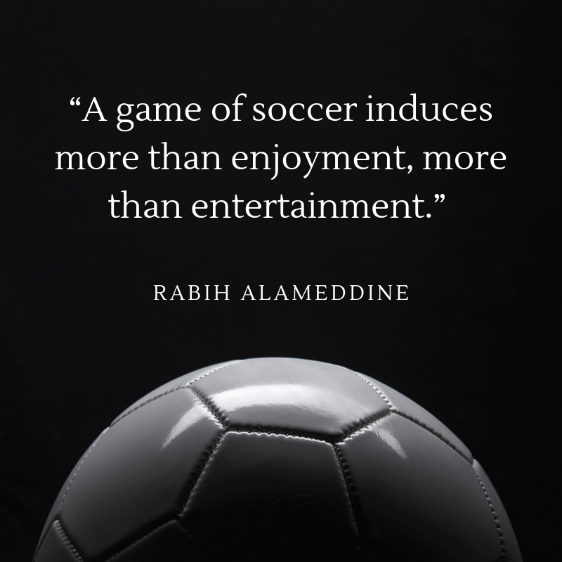 quote about enjoying soccer