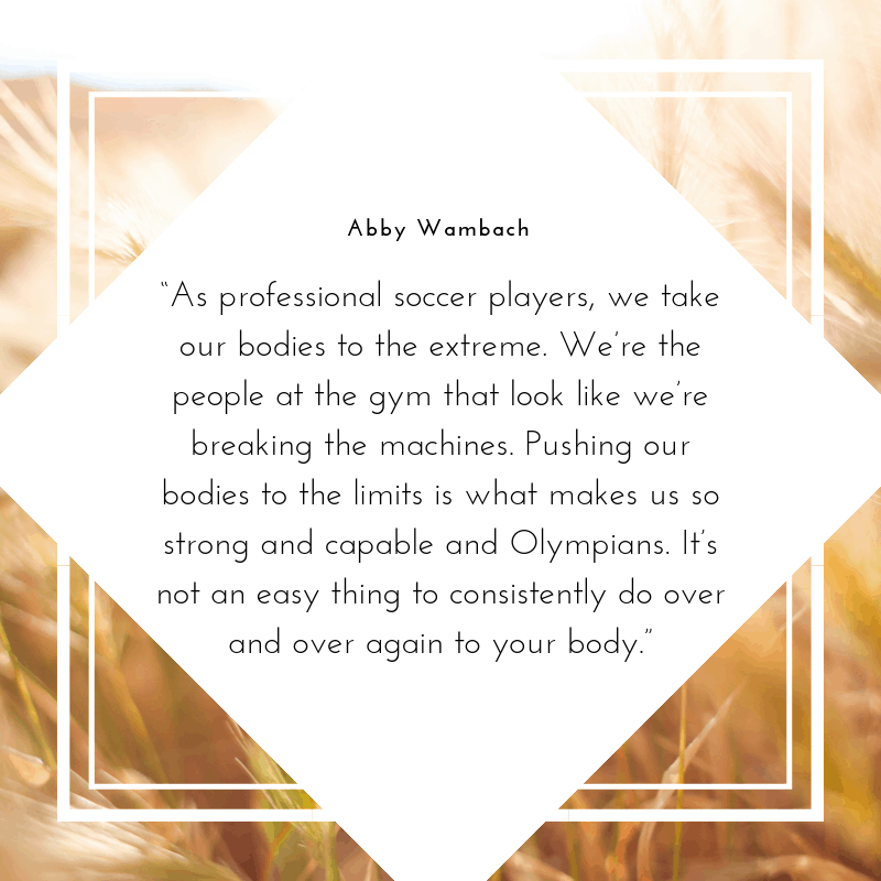 Abby Wambach quote about professional soccer players