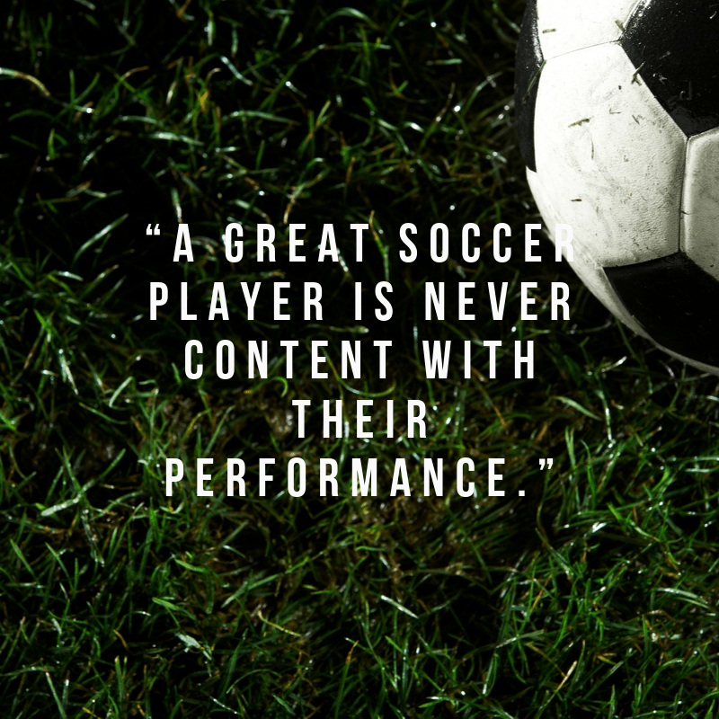quote about soccer performance