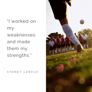 weaknesses - short soccer quote by sydney leroux