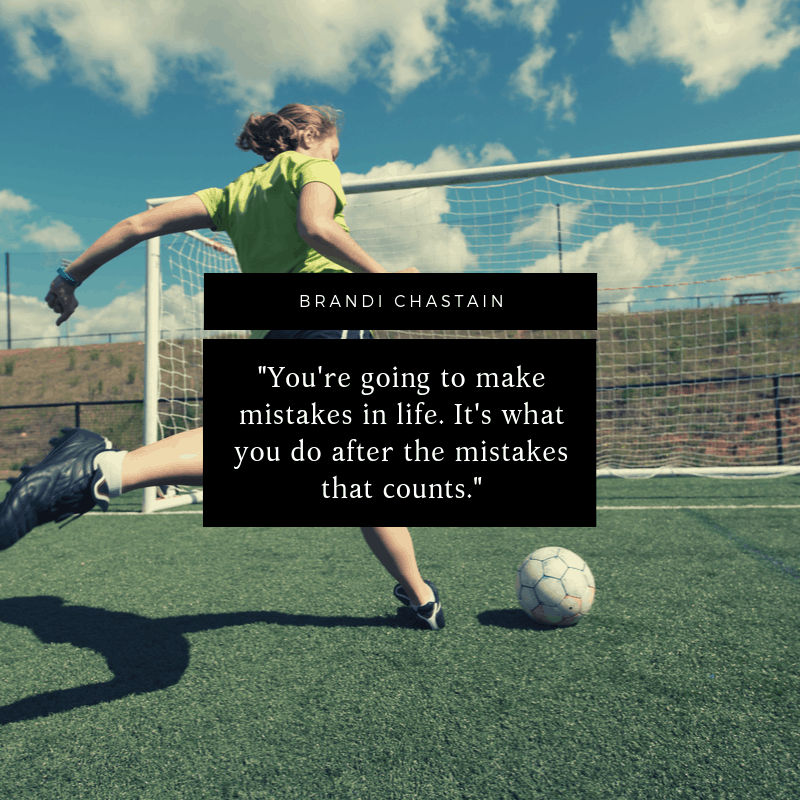 Brandi Chastain quote about life and mistakes
