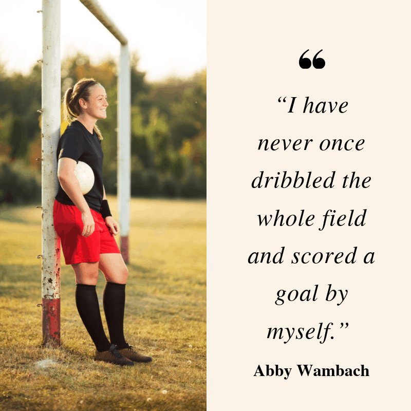 Abby Wambach quote about scoring goal