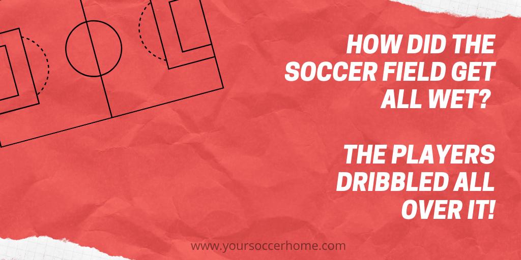 field soccer joke