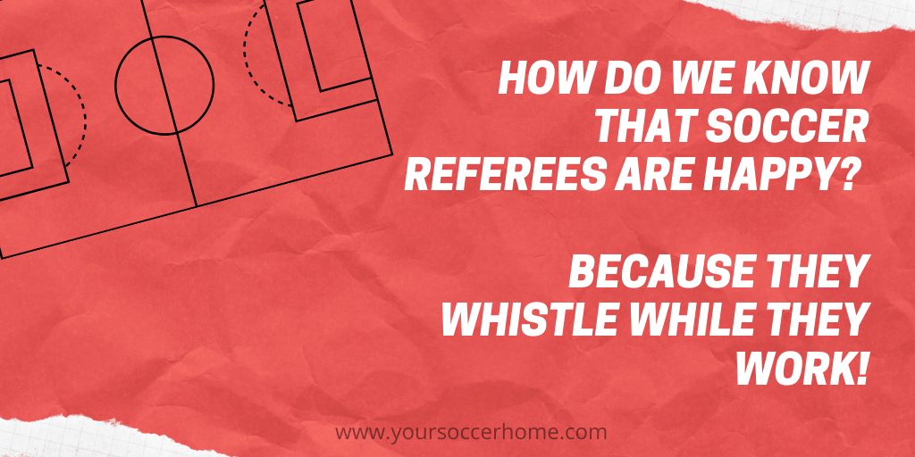 referee whistle soccer joke