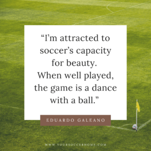 Eduardo Galeano short soccer quote