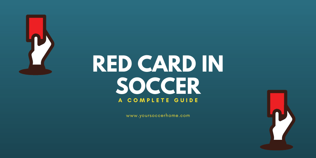 Red Card in Soccer what it means - header image