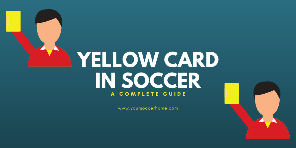 Yellow card in soccer meaning - header image
