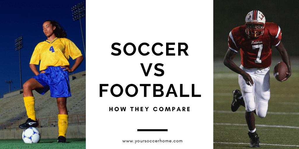 soccer vs football: how they compare