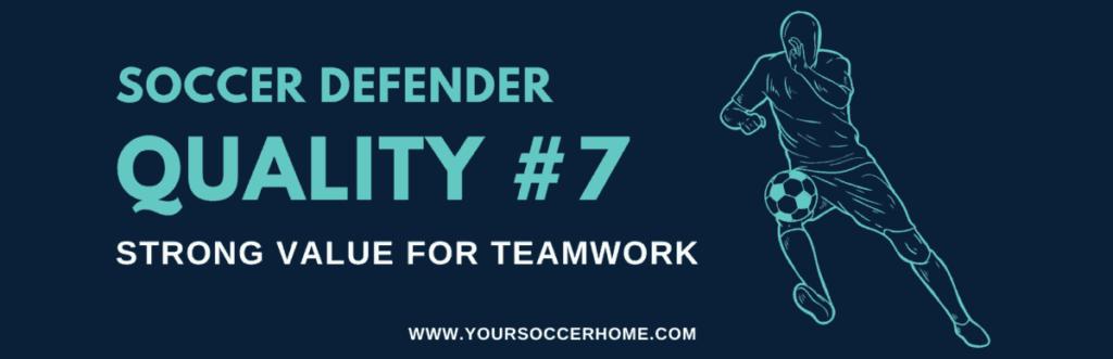 Quality of a soccer defender - Teamwork