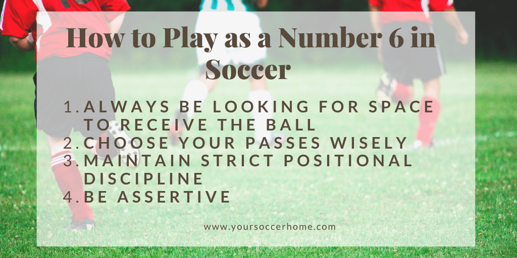 how to play as a number 6 in soccer
