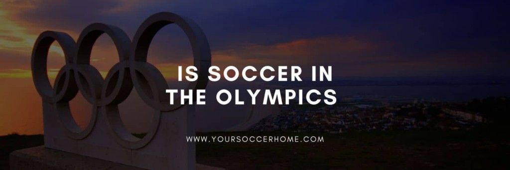 is soccer in the olympics header image