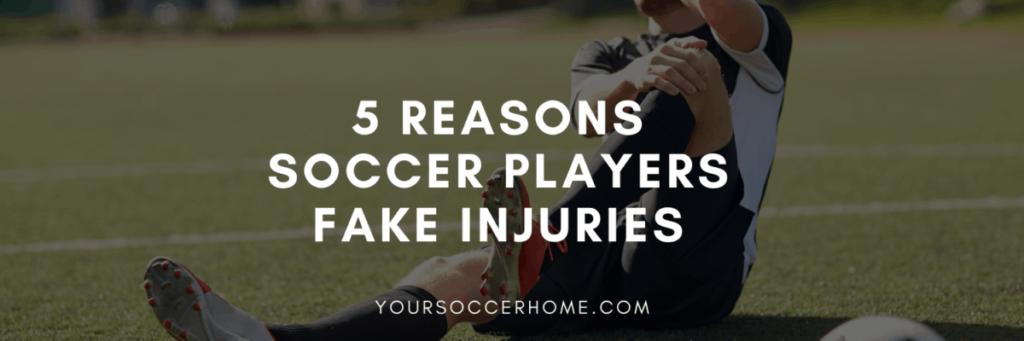 Reasons soccer players fake injuries post header image