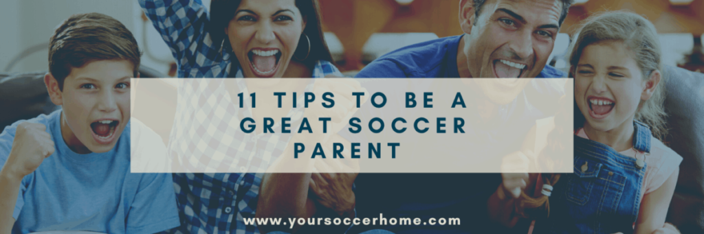 Tips to be a great soccer parent header image