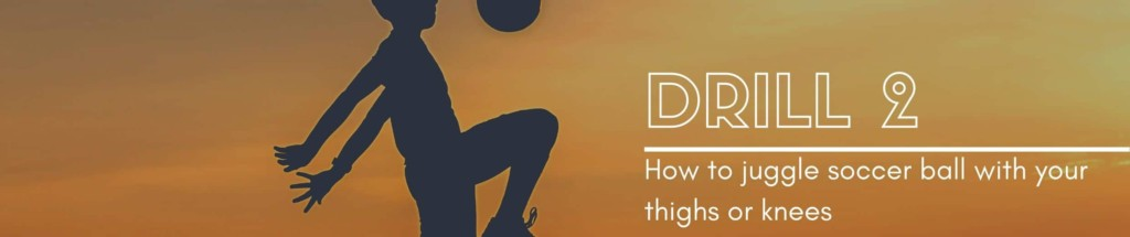 juggling soccer ball with your knees