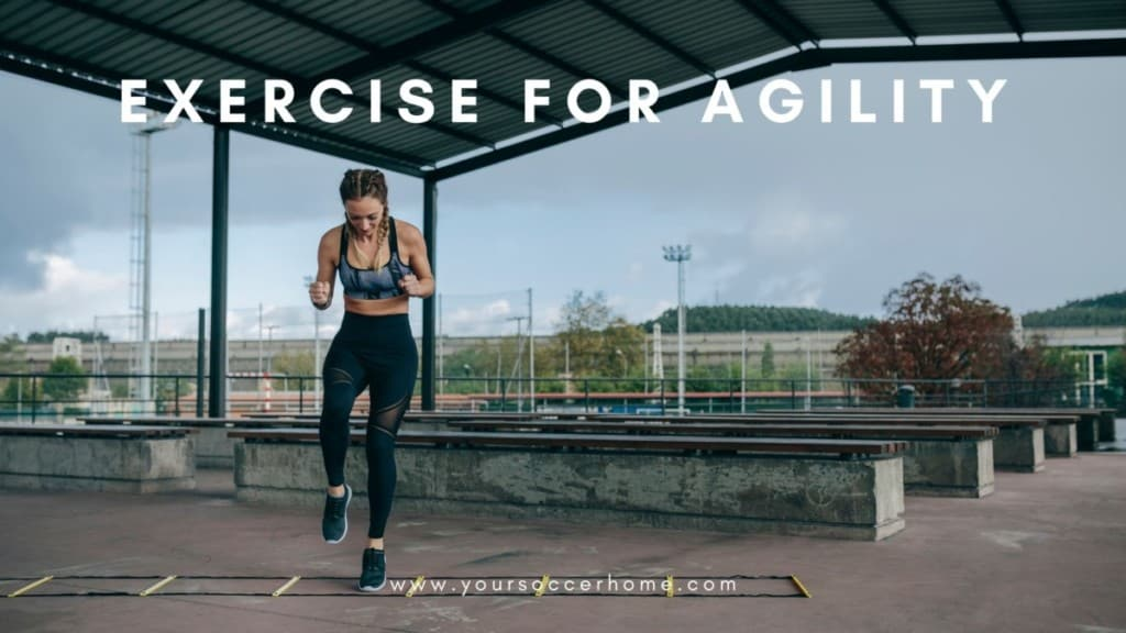 exercise for agility