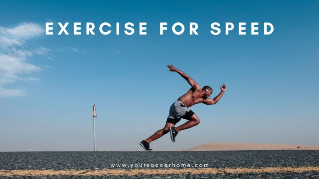 Exercises for speed