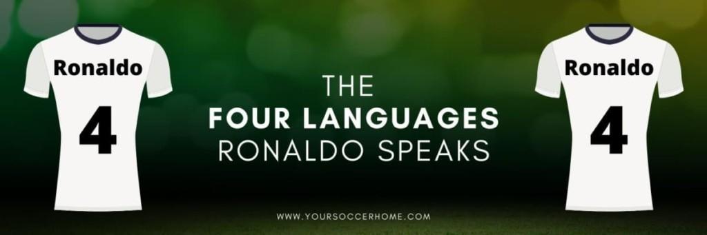 The languages Cristiano Ronaldo speaks
