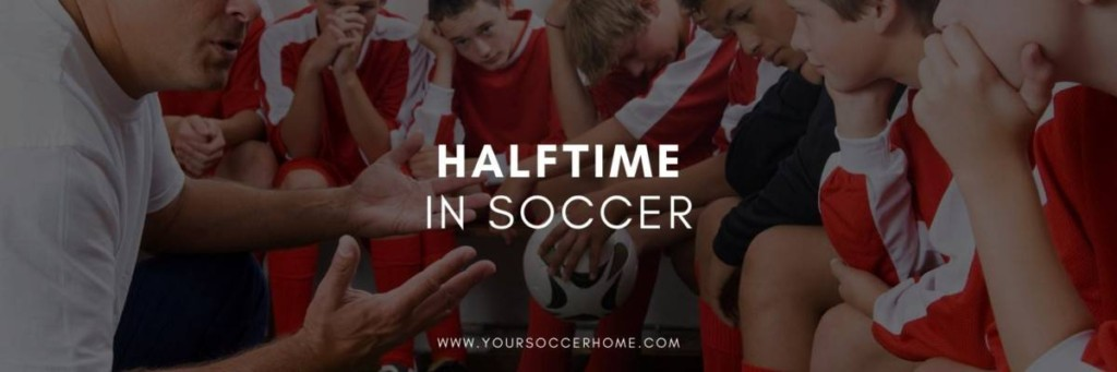 Halftime in soccer title image