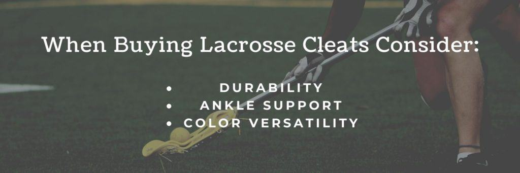 list of things to consider when choosing cleats for lacrosse