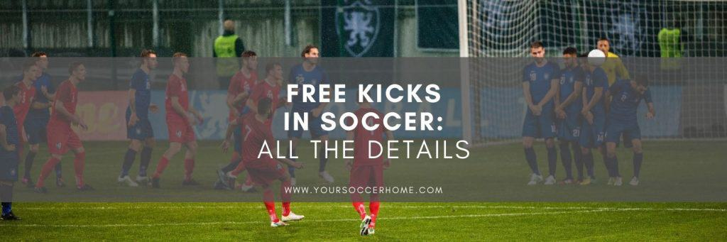 Post title over image of soccer players taking a free kick