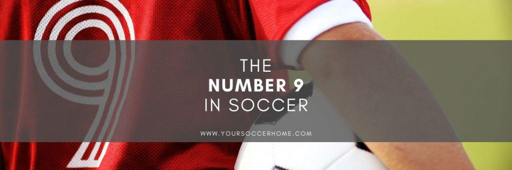 The number 9 in soccer featured image
