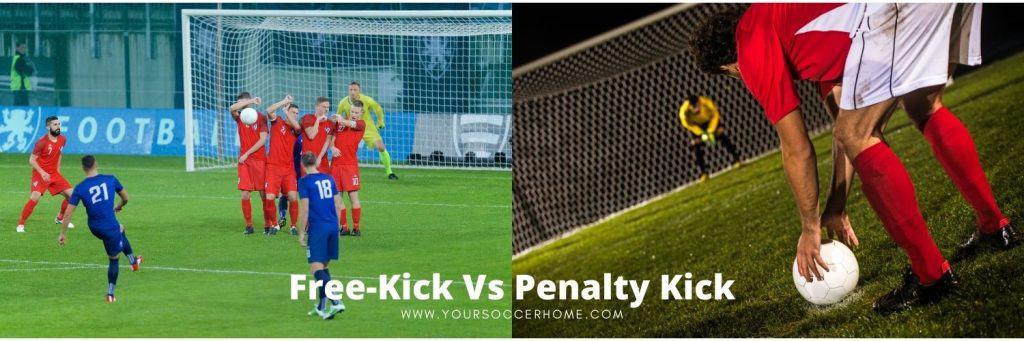 Free-kick vs Penalty kick