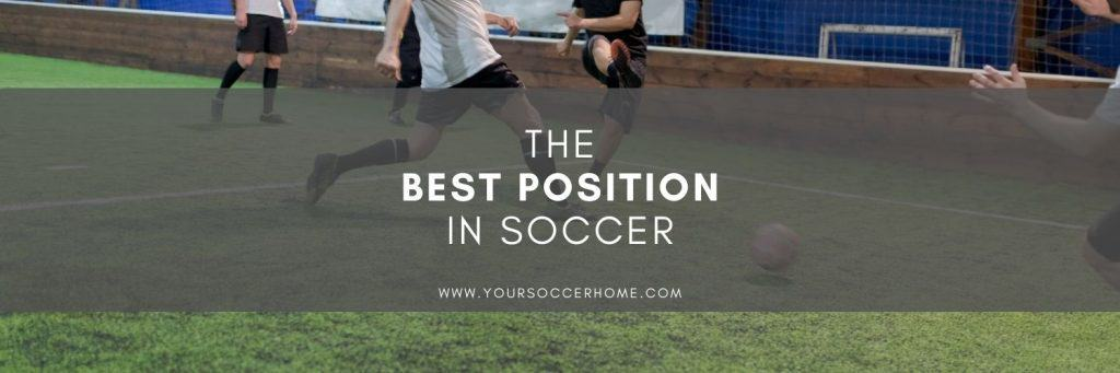 best position in soccer featured image