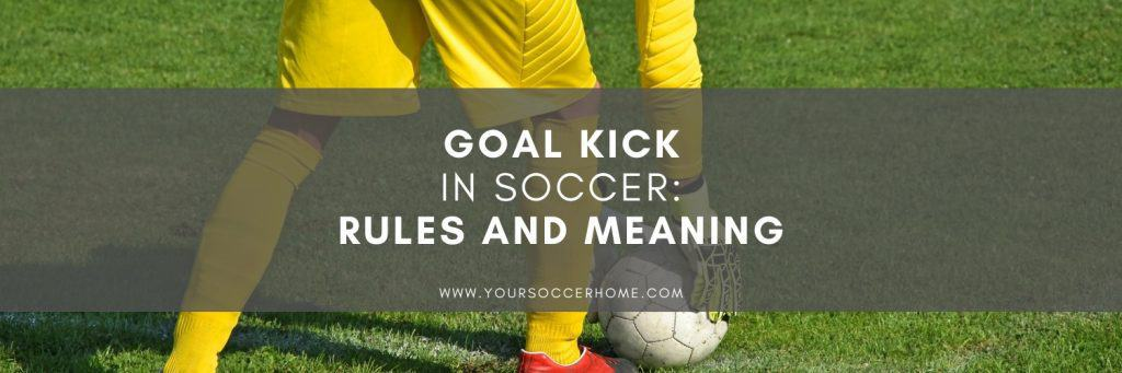 post title over image of soccer goal kick