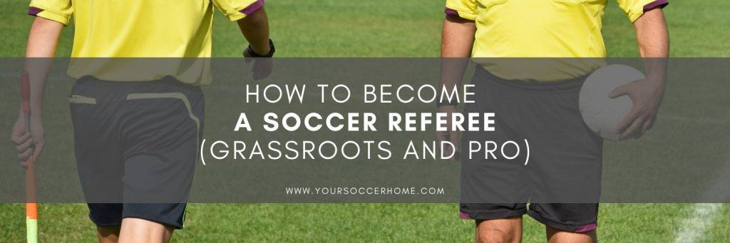 how to be a soccer referee title over image of referee