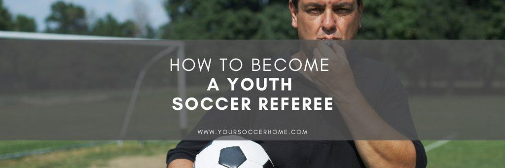become a youth soccer referee